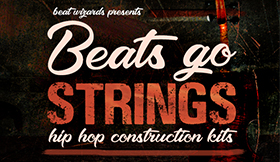 Beats Go Strings - Hip Hop Construction Kits