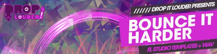 Bounce It Harder - FL Studio Templates