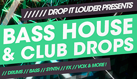 Bass House And Club Drops