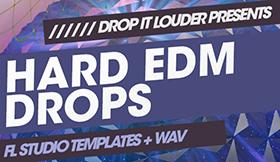 Hard EDM Drops - FL Studio Templates + WAV