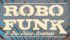 RoboFunk & The Disco Brothers