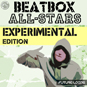 Beatbox All-Stars - Experimental