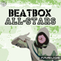 Beatbox All-Stars