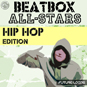 Beatbox All-Stars - Hip Hop