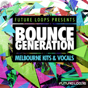 Bounce Generation - Melbourne Kits & Vocals