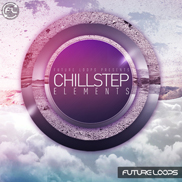 Chillstep Elements