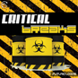Critical Breaks