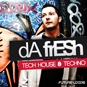 Da Fresh - Tech House And Techno