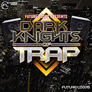 Dark Knights Of Trap