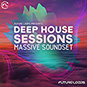 Deep House Sessions - Massive Soundset