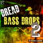 Dread Bass Drops Vol 2