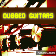 Dubbed Guitars