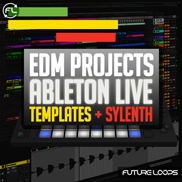 EDM Projects - Ableton Live Templates And Sylenth