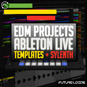 EDM Projects - Ableton Live Templates An...