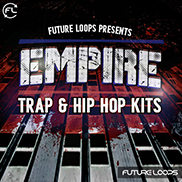 Empire - Trap And Hip Hop Kits