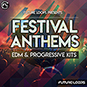 Festival Anthems - EDM And Progressive K...