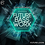 Future Bass Worx