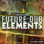 Future Dub Elements
