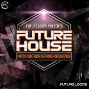 Future House - MIDI Chords And Progressions