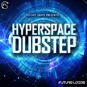 Hyperspace Dubstep