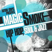 Magic Smoke - Hip Hop, Soul & Jazz