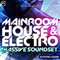 Mainroom House And Electro - Massive Sou...