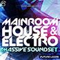 Mainroom House And Electro - Massive Sou...