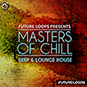 Masters Of Chill - Deep & Lounge Hou...