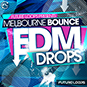 Melbourne Bounce & EDM Drops