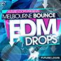 Melbourne Bounce & EDM Drops