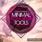 Minimal Tech & House Tools