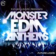 Monster EDM Anthems