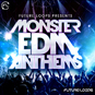 Monster EDM Anthems
