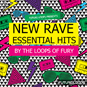 New Rave Essential Hits - By The Loops O...