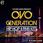 OVO Generation - Hip Hop And RNB Kits