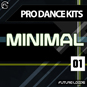 Pro Dance Kits - Minimal House 01