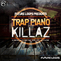 Trap Piano Killaz