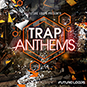 Trap Anthems
