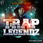 Trap Legendz