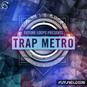 Trap Metro