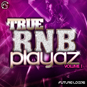 True RNB Playaz