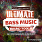 Ultimate Bass Music Sound Tools