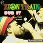 Zion Train Dub It