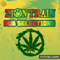 Zion Train Dub Selections