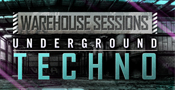 Warehouse Sessions - Underground Techno