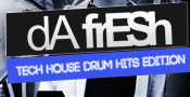 Da Fresh - Tech House Drum Hits Edition