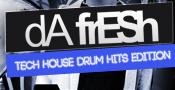Da Fresh - Tech House Drum Hits Edition