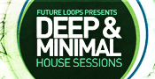 Deep & Minimal House Sessions