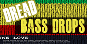 Dread Bass Drops