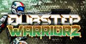 Dubstep Warriorz